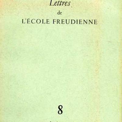 Collectif Lettres de l'école freudienne Numéro 8 Janvier 1971