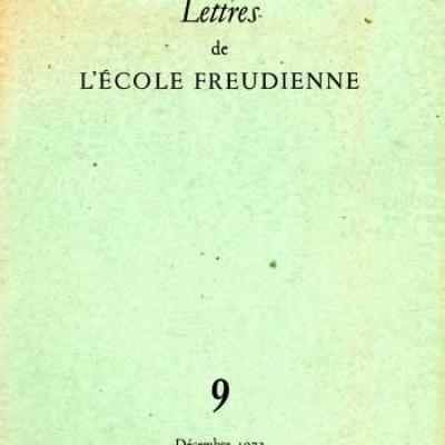Collectif Lettres de l'école freudienne Numéro 9 Décembre 1972