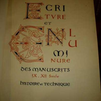 Ecriture et enluminure des manuscrits du IX au XII siècle Histoire et technique par Blanchon-Lasserve VENDU
