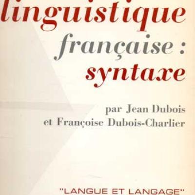 Dubois Jean Eléments de linguistique française : Syntaxe