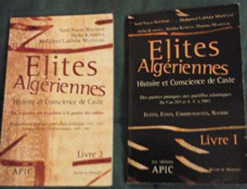 Collectif Elites algériennes Histoire et conscience de Caste Livre 1 et 2