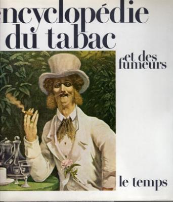 Encyclopédie du tabac et des fumeurs VENDU