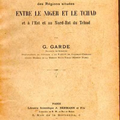 Garde G. Description géologique des Régions situées entre le Niger et le Tchad