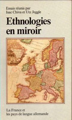 Collectif Ethnologies en miroir La France et les pays de la langue allemande