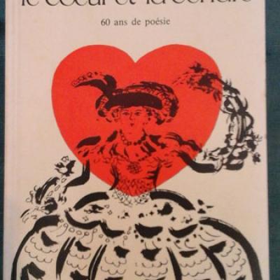 Etiemble Le coeur et la cendre 60 ans de poésie Envoi de l'auteur