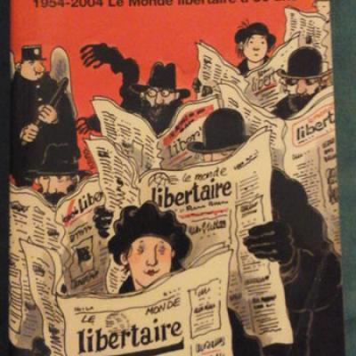 Collectif Et pourtant ils existent Le Monde libertaire a 50 ans