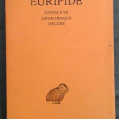 Euripide Hippolyte Andromaque Hécube