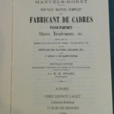 Saulo et De Saint-Victor Nouveau manuel complet du fabricant de cadres