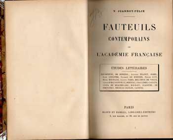 Fauteuils contemporains de l'académie française par V.Jeanroy-Félix Tome 1 et 2
