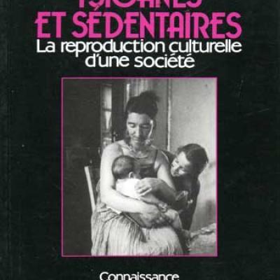 Formoso Bernard Tsiganes et sédentaires La reproduction culturelle d'une société