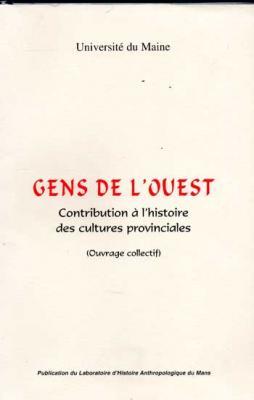Collectif Gens de l'Ouest Contribution à l'histoire des cultures provinciales