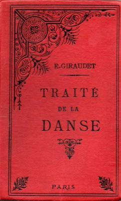 Giraudet E. Traité de la danse