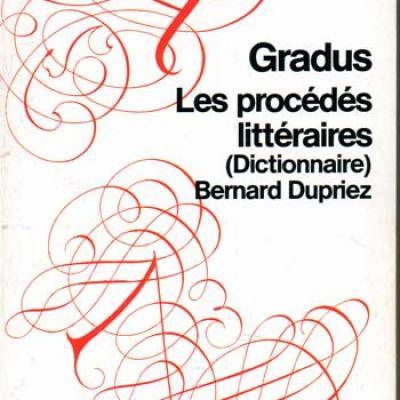 Dupriez Bernard Gradus Les procédés littéraires