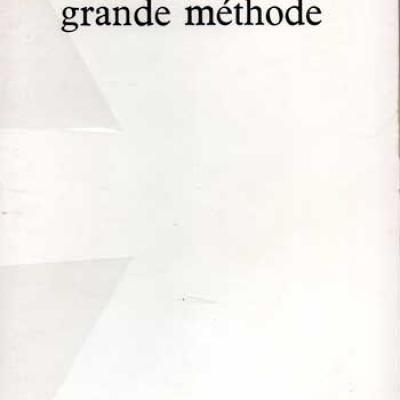 Schickel Joachim Grande muraille Grande méthode