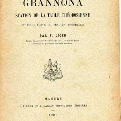 Liger F. Grannona Station de la table théodosienne et place forte du Tractus Armoricani