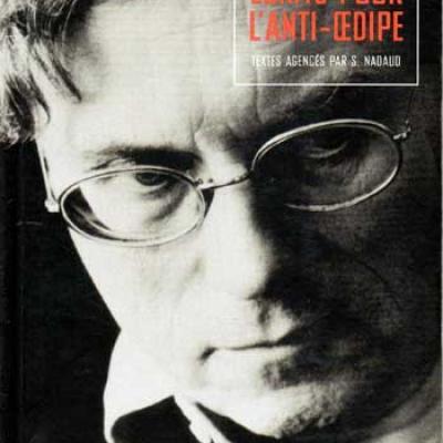 Guattarie Félix Ecrits pour l'anti-Oedipe