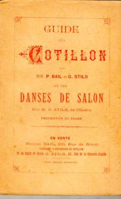 Bail P. et Stilb G. Guide du Cotillon et Les Danses de Salon VENDU