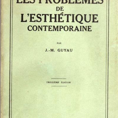 Les problèmes de l'esthétique contemporaine par J.M.Guyau