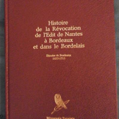 Bert Paul Histoire de la révocation de l'édit de Nantes à Bordeaux
