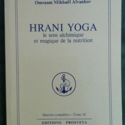 Aïvanhov Hrani Yoga