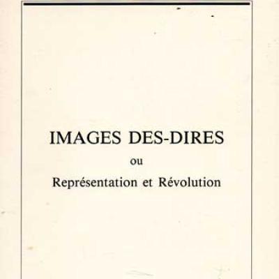 Soulages François dirige Images des-dires ou Représentation et Révolution