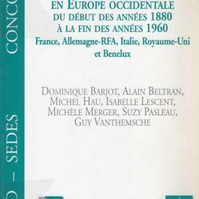 Industrialisation et sociétés en Europe occidentale du début des années 1880 à la fin des années 1960