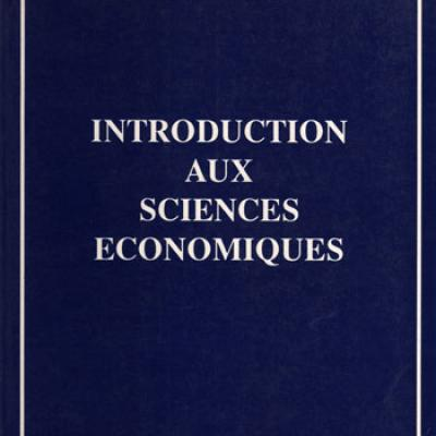 Introduction aux sciences économiques par Benoit Boussemart