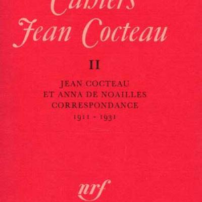 Jean Cocteau Cahiers Jean Cocteau Jean Cocteau et Anna de Noailles Numéro 11