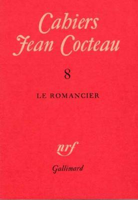 Jean Cocteau Cahiers Jean Cocteau Le romancier Numéro 8