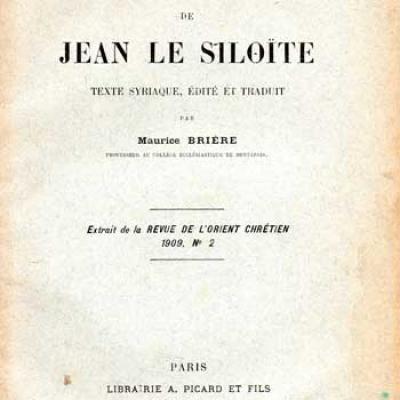 Brière Maurice présente Histoire de Jean Le Siloïte Texte syriaque édité et traduit