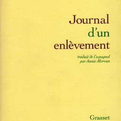 Journal d'un enlèvement par Gabriel Garcia Marquez