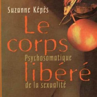 Le corps libéré par Suzanne Képès