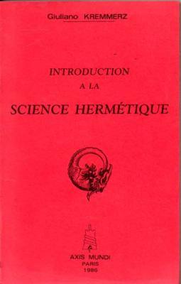 Kremmerz Giuliano Introduction à la science hermétique VENDU