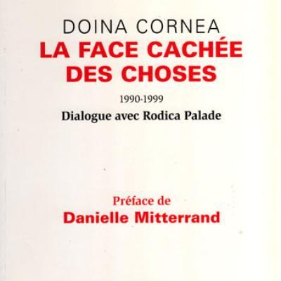 La face cachée des choses par Doina Cornea