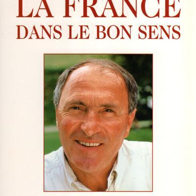 La France dans le bon sens par Jacques Blanc