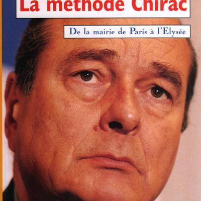 La méthode Chirac par Jean-Pierre Renaud