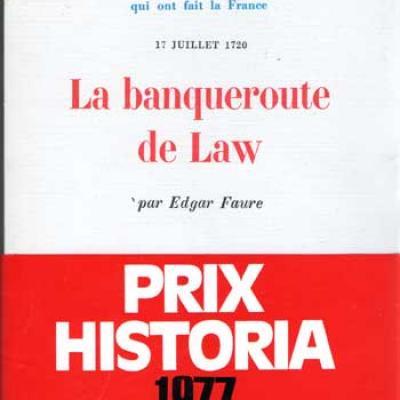 Faure Edgar La banqueroute de Law
