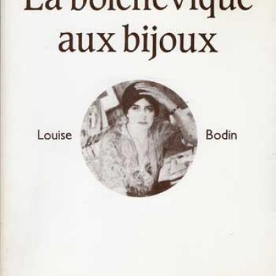 La bolchévique aux bijoux Louise Bodin par Colette Cosnier