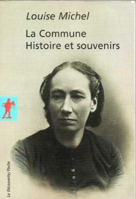 La commune Histoire et souvenirs par Louise Michel