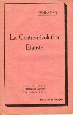 La Contre-révolution Etatiste par Ernestan
