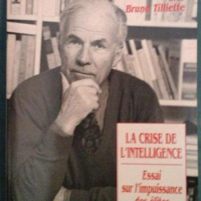 Crozier Michel La crise de l'intelligence