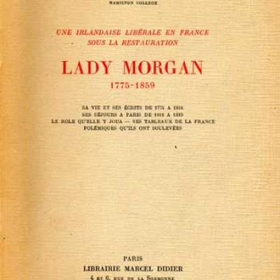Ian Moraud Marcel Une irlandaise libérale en France sous la Restauration Lady Morgan