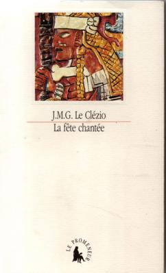 Le Clézio La fête chantée