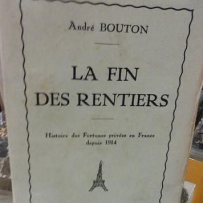 Bouton André La fin des rentiers