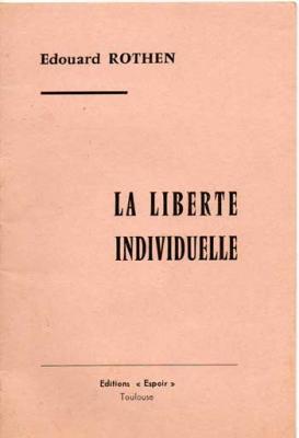 La liberté individuelle par Edouard Rothen