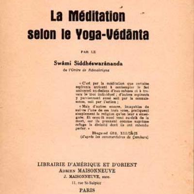 Siddhéswarânanda S. La méditation selon le Yoga-Védânta
