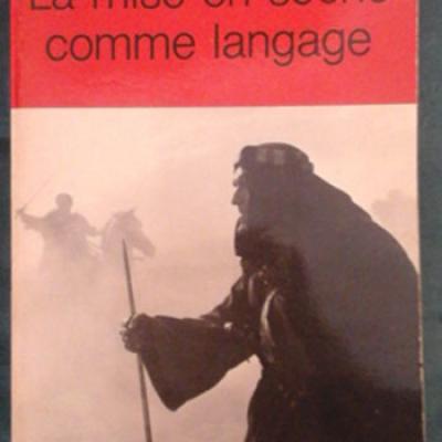 Mourlet M. La mise en scène comme langage