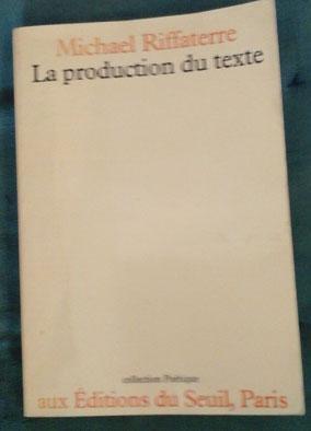 Riffaterre M. La production du texte