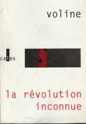 La révolution inconnue par Voline