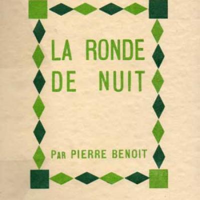 La ronde de nuit par Pierre Benoit. Aux Cahiers Libres